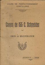 ARMEE BROCHURE ARTILLERIE CANON 155 SCHNEIDER COURS MILITAIRE JOIGNY 1918