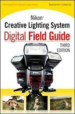 Nikon Creative Lighting System Digital Field Guide Flash Manual SB-900 SB-600 ..