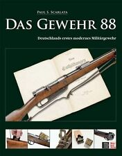 Das Gewehr 88 von Paul S. Scarlata (2008, Gebunden)