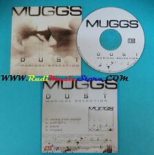 CD Singolo Muggs Dust Musical Selection 1097-2 NETHERLANDS PROMO CARDSLEEVE(S22)
