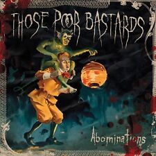 Those Poor Bastards - Abominations [New CD]