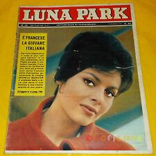 LUNA PARK 1962 n. 12 Michele Marcier, John Barrymore Jr., Milva, Chelo Alonso