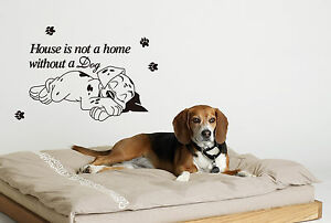 Dog Wall Sticker 'House is not a Home Without a Dog' Vinyl DIY Art Wall Decal