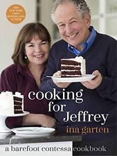 Cooking for Jeffrey: A Barefoot Contessa Cookbook by Ina Garten(Hardcover)