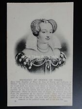 MARGARET OF FRANCE French Historical Royalty c1920 Levy & Neurdein Reunis No.20