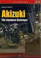 Kagero Top Drawings No. 38 Akizuki The Japanese Destroyer