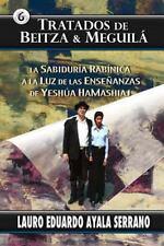 El Talmud: Tratados de Beitza and Meguila : La Sabiduria Rabinica a la Luz de...