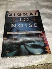 Neil Gaiman Signal to Noise, Dave McKean (Sandman author) Dark Horse comics TPB