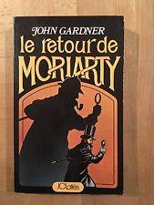 Sherlock Holmes - Le retour de Moriarty - John Gardner - EO 1976 - BE