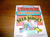 Champagne  Decorating  on a Beer Budget by Doreen Roy
