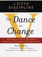 The Dance of Change: The challenges to sustaining momentum in a learning organi