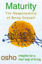 Maturity: Responsibility Being on by Osho (Paperback, 2000)