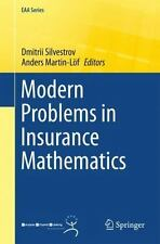 Modern Problems in Insurance Mathematics (2014, Paperback)