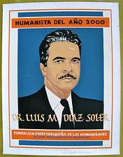 Dr Luis M Diaz Soler Humanista 2000 Cartel Poster Serigraph Puerto Rico Signed