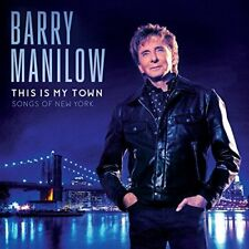 Barry Manilow This Is My Town Songs of New York Factory Sealed CD