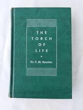 THE TORCH OF LIFE: Key to Sex Harmony, Dr. F.M. Rossiter, 1939 Hardcover