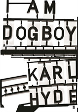 Hyde, Karl-I Am Dogboy BOOKH NEW