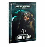 Games Workshop Warhammer 40K Space Marines Codex Iron Hands Hardcover