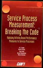 Service Process Measurement  Breaking the Code  Applying Activity Bas
