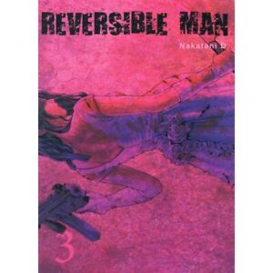 REVERSIBLE MAN T03 - VOL03--KOMIKKU EDTS--
