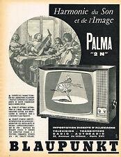 PUBLICITE ADVERTISING 035  1962  BLAUPUNKT   téléviseur  PALMA 2N