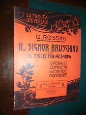 Rossini G.; IL SIGNOR BRUSCHINO ossia il figlio per azzardo ; Ricordi 1909