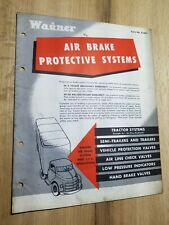 Vintage Wagner Air Brake Protective Systems Tractor Semi Trailer Valves Manual