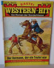 Western-Hit 916 Jack Morton Der Vormann, der ein Teufel war Bastei Roman gebrauc