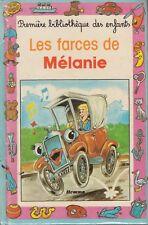 LES FARCES DE MELANIE / A. SCHEEPMANS / HEMMA
