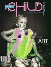 NEW! NATURAL CHILD WORLD 14 The ART ISSUE July/August 2013 b/w PET WORLD