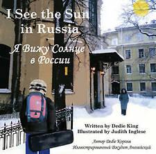 I See the Sun in Russia by Dedie King (Paperback, 2012)