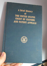A Brief History of The United States Court of Customs Patent Appeals Giles Rich