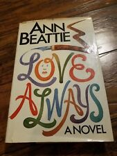 Love Always : A Novel by Ann Beattie (1985, Hardcover)