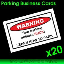Warning Your Parking Sucks Business Cards x 20 - BC00001