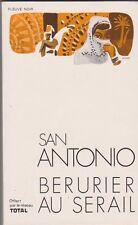 Frédéric Dard - San Antonio - Bérurier au sérail - offert par Total 1972