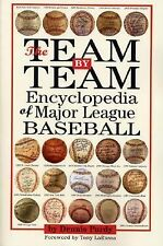 The Team-By-Team Encyclopedia of Major League Baseball-ExLibrary