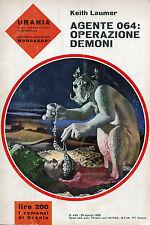 """[250] URANIA ed. Mondadori 1966 n.  443 Laumer """"Agente 064: operazione demoni"""""""