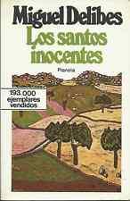 """LOS SANTOS INOCENTES """"Miguel de Libes"""""""