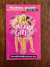 Mean Girls - Tina Fey  Musical mini ad/flyer Broadway