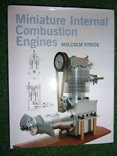 Miniature Internal Combustion Engines DESIGN BUILD CONSTRUCT BOOK MANUAL MINI IC