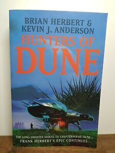 Hunters of Dune by Brian Herbert & Keven J Anderson - Large Paperback
