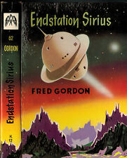 Fred Gordon, Endstation Sirius, Utopischer Roman Science Fiction, ill. Tripp, 59