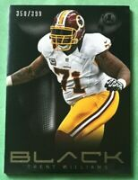 Trent Williams 2013 Panini Black #350/399 Washington Redskins