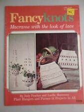 Vtg Fancy Knots Macrame with the look of lace Patterns Book How to Plant Hangers