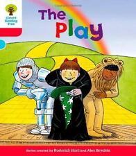 Oxford Reading Tree: Stage 4: Stories: The Play (Ort Stories) by Roderick Hunt |