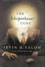 THE SCHOPENHAUER CURE a novel HCDJ by IRVIN D. YALOM
