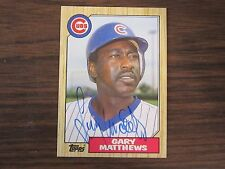 1987 Topps # 390 Gary Matthews Autographed / Signed Card (C) Chicago Cubs