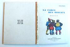 ARTHUR MASSON LA FARCE DES OISEAUX Ill R LES Lib VANDERLINDEN 1950 3è  cartonnée