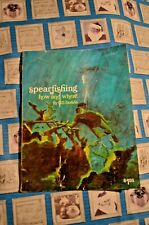 New listing 1st ed. cr 1969 W.J. Voit Rubber Corp. Spearfishing How And Where Bill Barada