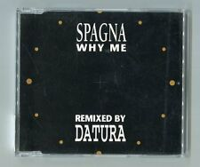 Spagna cd-maxi WHY ME lp-version / radio edit + 3 remixes © 1993 # 659941 2